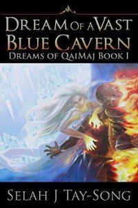 Dreams of a Vast Blue Cavern