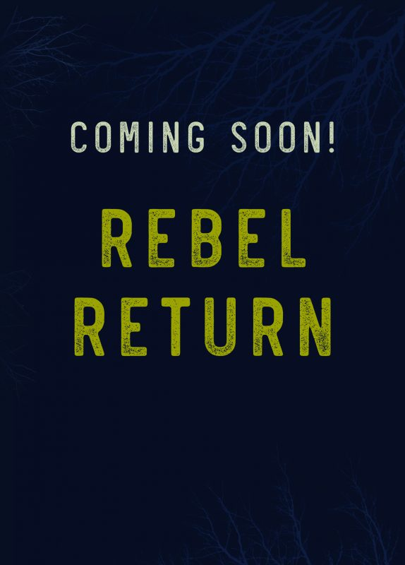 Rebel Return